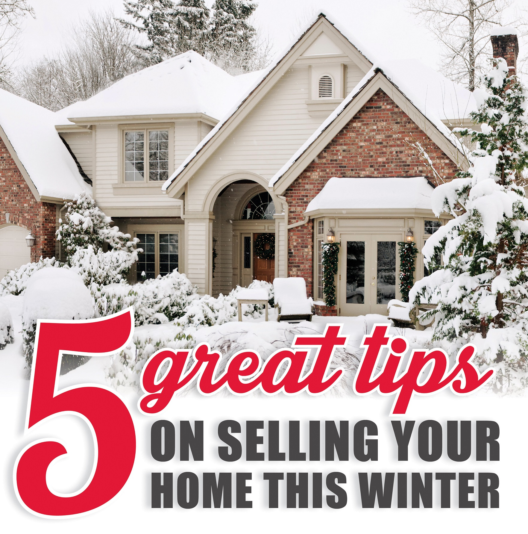 Five Tips for Selling a Home in Winter | Shorewest Latest ...