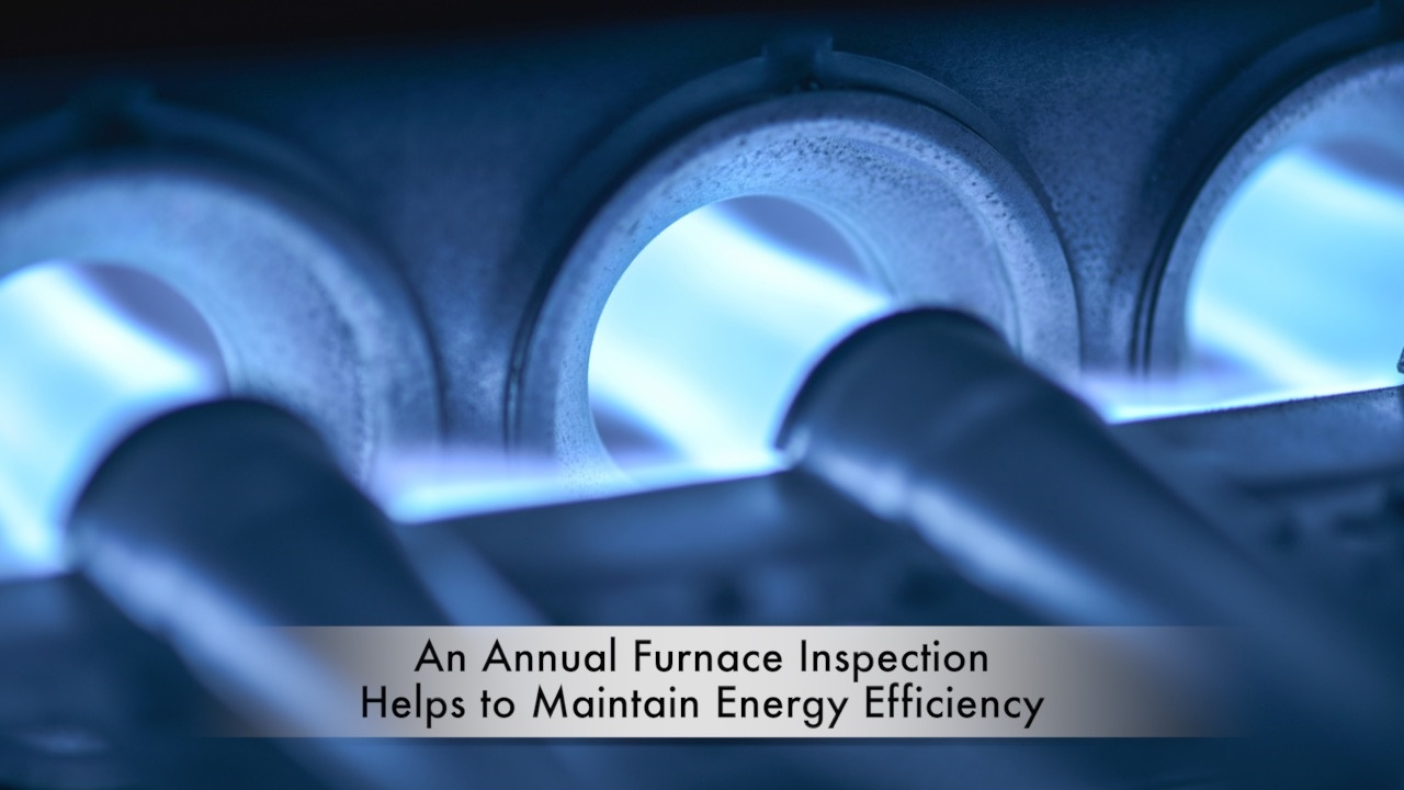 Benefits of an Annual Furnace Inspection